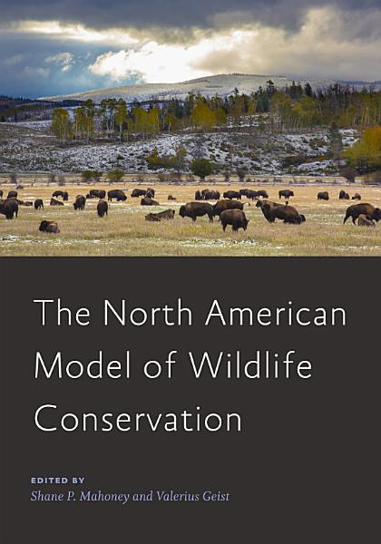 Download The North American Model of Wildlife Conservation Book