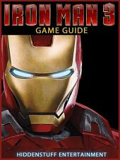Iron Man 3 Game Guide Unofficial