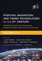 Position  Navigation  and Timing Technologies in the 21st Century  Volumes 1 and 2 PDF