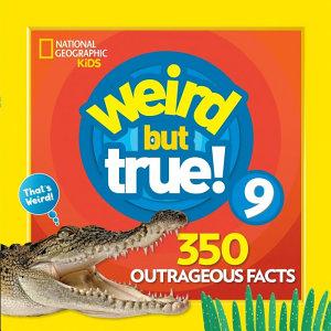 Weird But True   Level 9