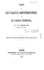 Note sur le calcul diffĕrentiel et le calcul intĕgrel