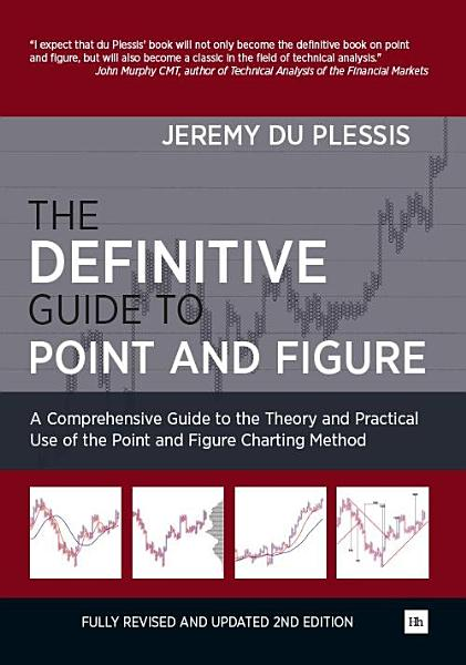 Download The Definitive Guide to Point and Figure Book