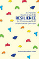 The Parents  Practical Guide to Resilience for Children aged 2 10 on the Autism Spectrum