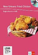 New Orleans fried chicken : [B1 ; Lehrprogramm gemäß §14 JuSchG]