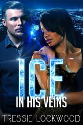 Ice In His Veins: Interracial Romance
