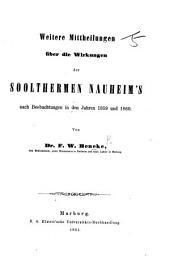 Weitere Mittheilungen über die Wirkungen der Soolthermen Nauheim's nach Beobachtungen in den Jahren 1859 und 1860