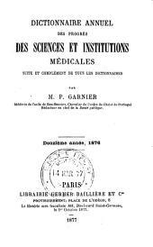 Dictionnaire annuel des progrès des sciences et institutions médicales