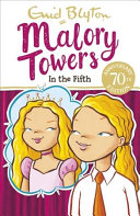 Malory Towers  In the Fifth
