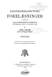 Klinisk-therapeutiske Forelaesninger, holdte for laegevidenskabelige Studerende efteraar 1900.- foraar 1909: Bind 3