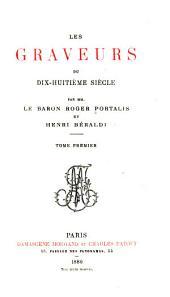 Les graveurs du dix-huitième siècle: Volume1