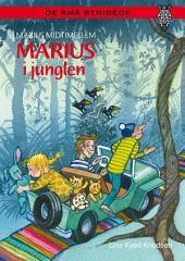 Marius Midtimellem: Marius i junglen