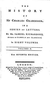 The History of Sir Charles Grandison: In a Series of Letters, Volume 5
