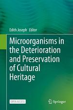 Microorganisms in the Deterioration and Preservation of Cultural Heritage
