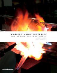 Manufacturing Processes For Design Professionals Book PDF