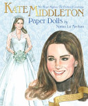 Kate Middleton Her Royal Highness the Duchess of Cambridge Paper Dolls PDF