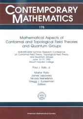 Mathematical Aspects of Conformal and Topological Field Theories and Quantum Groups