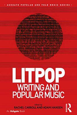 Litpop  Writing and Popular Music PDF