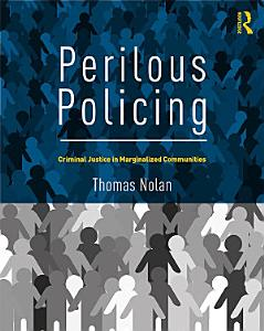Perilous Policing Book