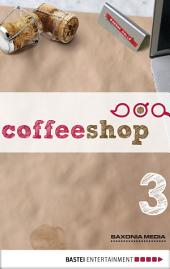 Coffeeshop 1.03: Das Leben ist kein Ponyhof