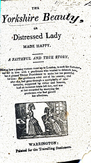 The Yorkshire Beauty  Or Distressed Lady Made Happy   A Chap book