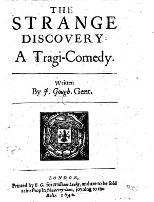 The Strange Discovery  a Tragi comedy  in Five Acts and in Verse   PDF