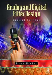 Analog and Digital Filter Design: Edition 2