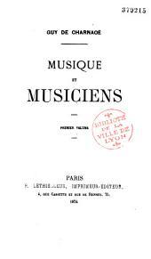 Musique et musiciens: Volume1