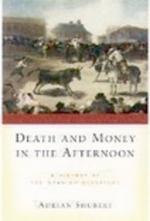 Death and Money in The Afternoon