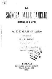 La signora dalle camelie: dramma in 5 atti