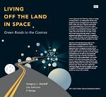 Living Off the Land in Space