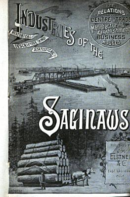Industries of the Saginaws