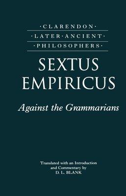 Against the Grammarians  Adversus Mathematicos I