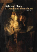 Light and Shade in Dutch and Flemish Art
