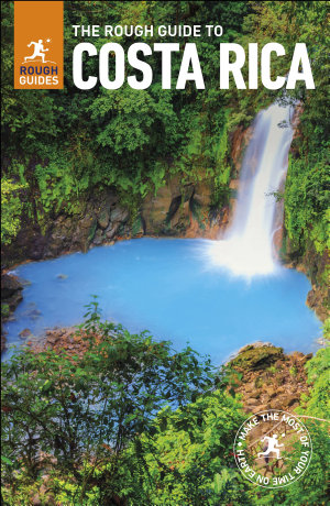 The Rough Guide to Costa Rica  Travel Guide eBook