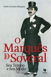 O Marquês de Soveral - Seu Tempo e Seu Modo