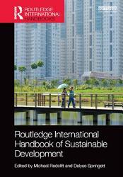 Routledge International Handbook Of Sustainable Development Book PDF