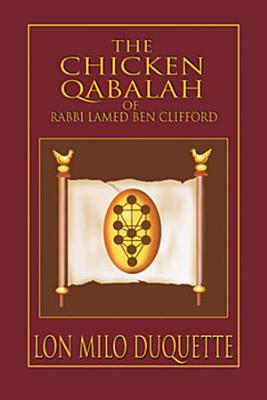 The Chicken Qabalah of Rabbi Lamed Ben Clifford PDF