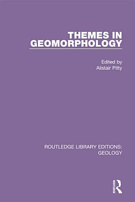 Themes in Geomorphology