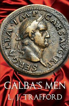 Galba s Men PDF