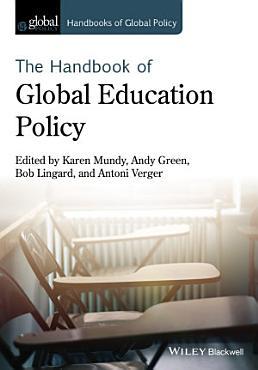 Handbook of Global Education Policy PDF