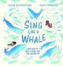Sing Like a Whale