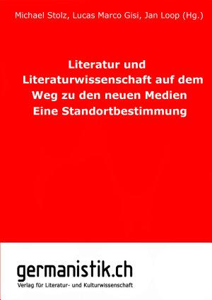 Literatur und Literaturwissenschaft auf dem Weg zu den neuen Medien PDF