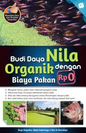 Budi Daya Nila Organik dengan Biaya Pakan Rp 0