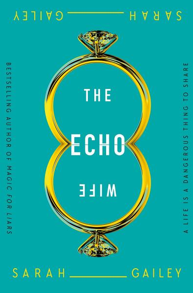 Download The Echo Wife Book