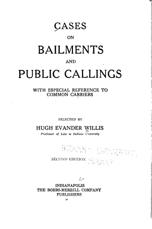 Cases on Bailments and Public Callings
