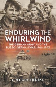 Enduring the Whirlwind Book