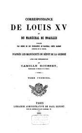 Correspondance de Louis XV et du maréchal de Noailles: Volume1