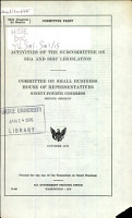 Activities of the Subcommittee on SBA and SBIC Legislation PDF