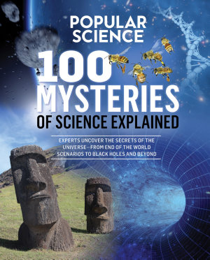 Popular Science  100 Mysteries of Science Explained