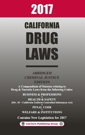 2017 California Drug Laws Abridged